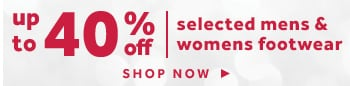 shop up to 40% off selected Mens & Womens footwear
