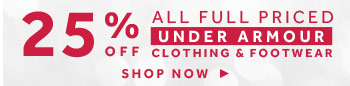 shop 25% off under armour clothing and footwear